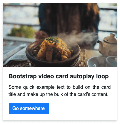 Bootstrap video card autoplay loop